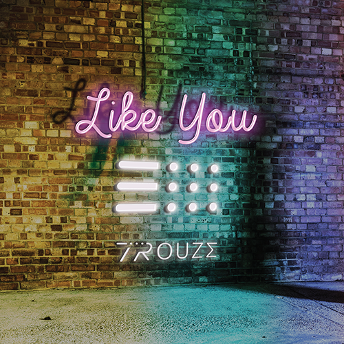 Trouze, El Jova - Like You