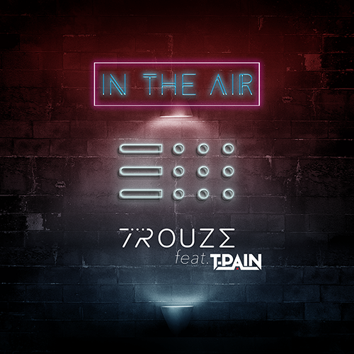 Trouze, El Jova - In The Air (feat. T-Pain)