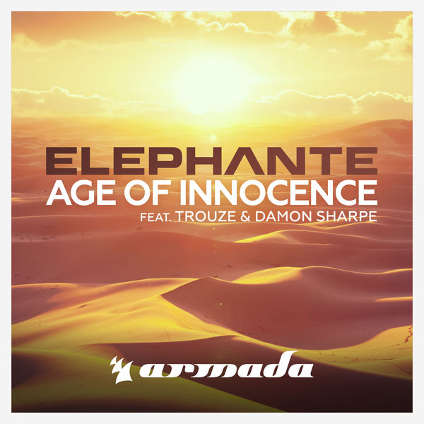 Elephante - Age of Innocence (feat. Trouze & Damon Sharpe)