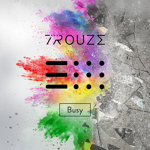 Trouze - Busy